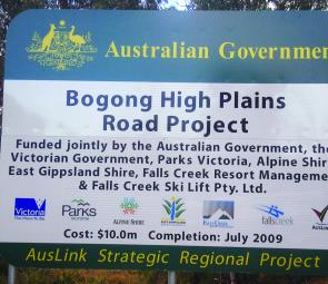 Good news for anglers: the Bogong High Plains Road from Falls Creek to the Omeo Highway near Anglers Rest is currently being sealed by the Federal Government. The cost is $10 million and the completion date is July 2009.