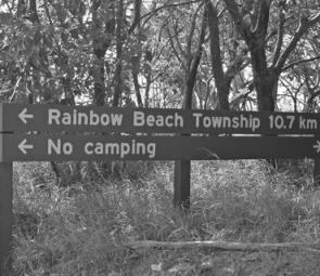The township of Rainbow Beach is a 30 minute drive from most camp sites.